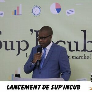 Discours de Mamadou Habib DIALLO, Ph.D, Directeur Général de Sup'Management lors du lancement de Sup'Incub